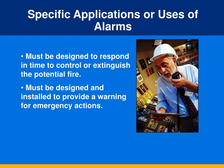 Specific Applications or Uses of Alarms