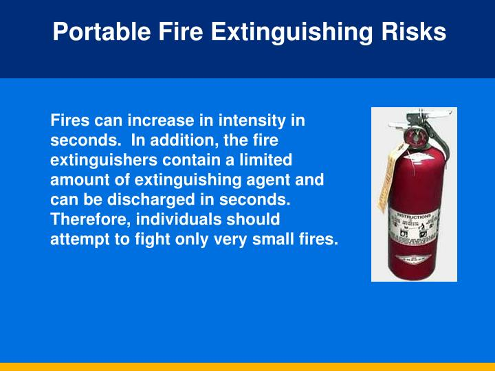 Portable Fire Extinguishing Risks