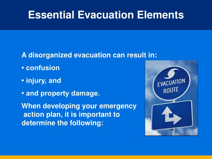 Essential Evacuation Elements