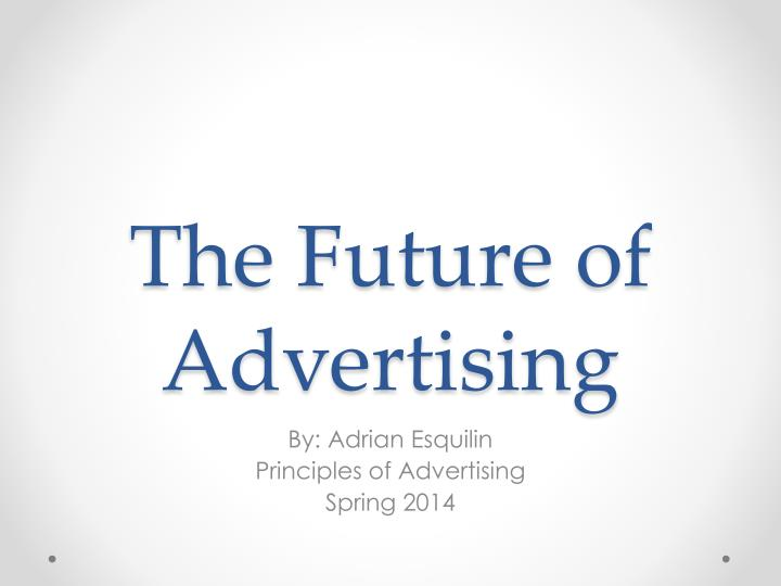the future of advertising n.