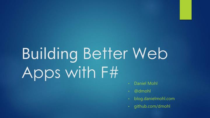 Building better web apps with f