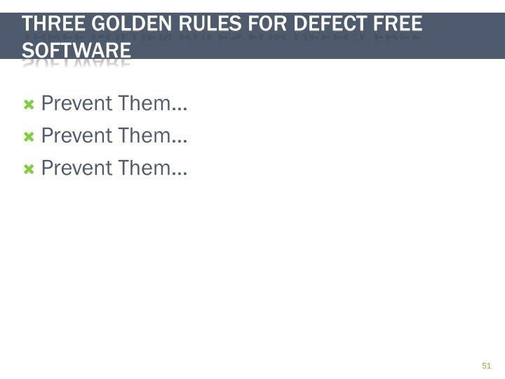 Prevent Them…