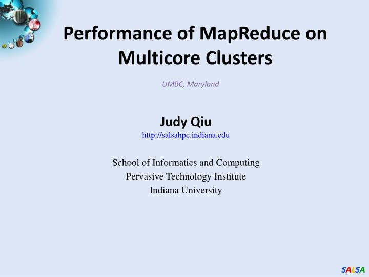 Performance of mapreduce on multicore clusters
