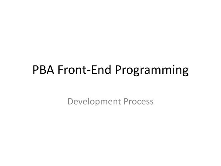 pba front end programming n.