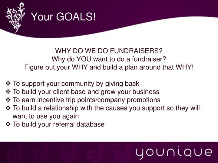 Your GOALS!