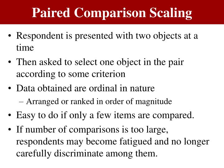 Paired Comparison Scaling