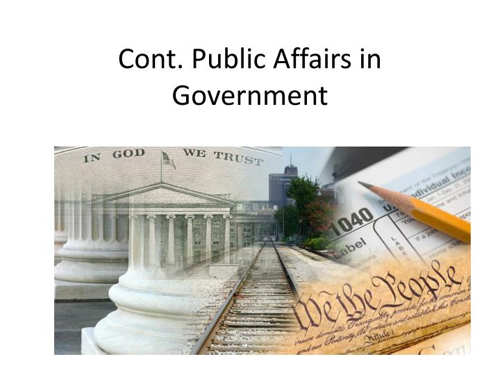 Cont public affairs in government
