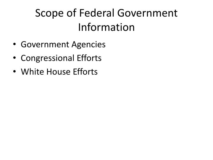 Scope of federal government information