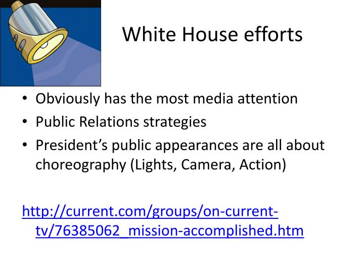 White House efforts