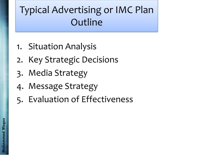 Typical Advertising or IMC Plan Outline