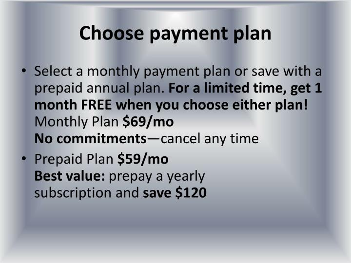 Choose payment plan