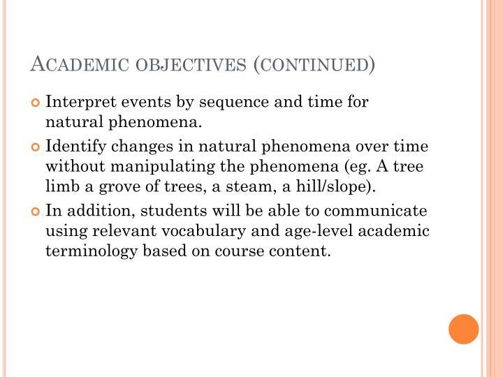 Academic objectives (continued)