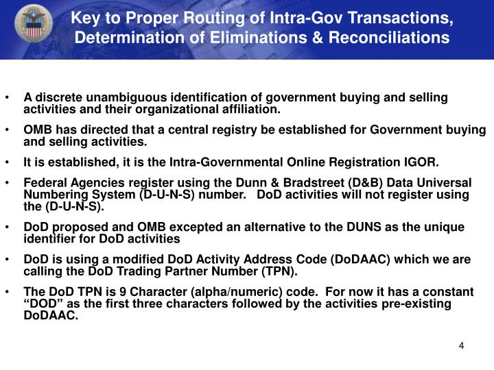 Key to Proper Routing of Intra-Gov Transactions, Determination of Eliminations & Reconciliations