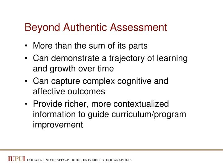 Beyond Authentic Assessment