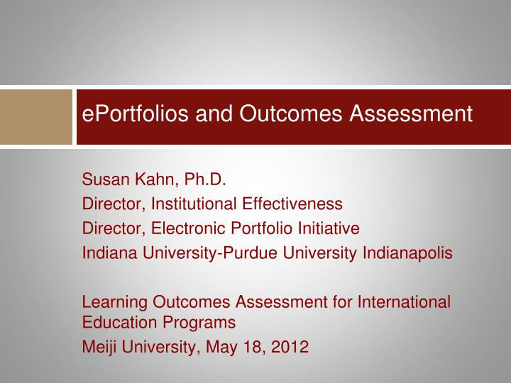 Eportfolios and outcomes assessment