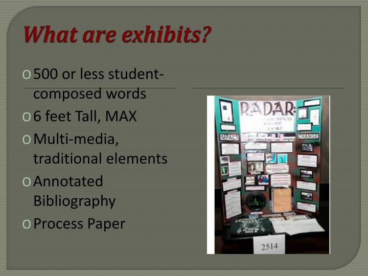 What are exhibits?