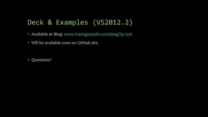 Deck & Examples (VS2012.2)