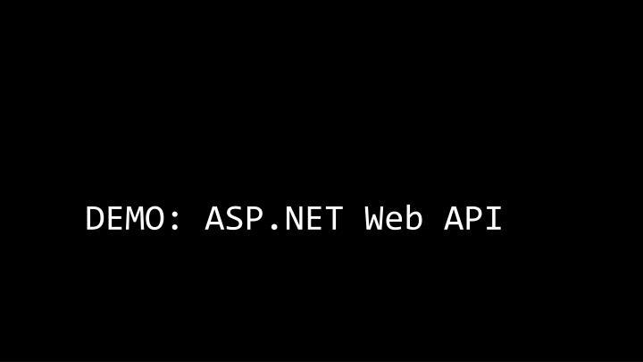 DEMO: ASP.NET Web API