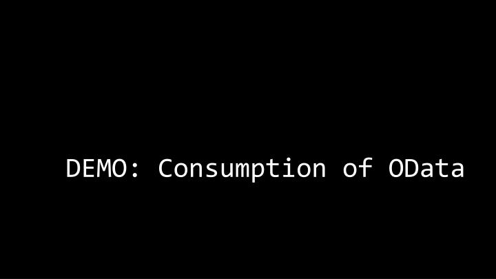 DEMO: Consumption of