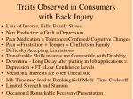 traits observed in consumers with back injury
