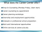 what does the career center offer
