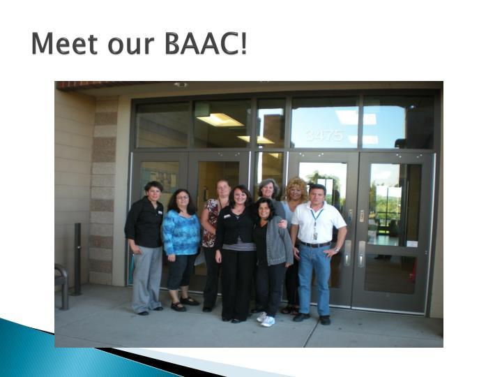 Meet our BAAC!