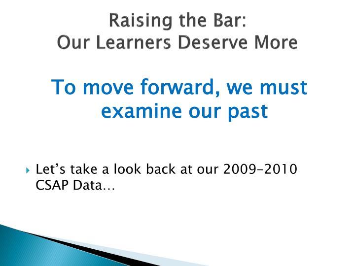 Raising the Bar: