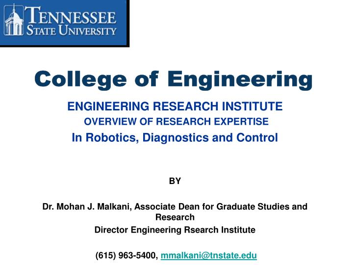 Engineering research institute overview of research expertise in robotics diagnostics and control
