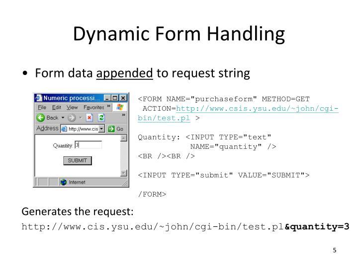 Dynamic Form Handling