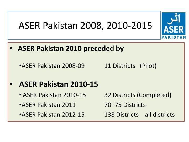 ASER Pakistan 2008, 2010-2015