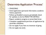 determine application process