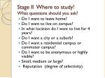 stage ii where to study what questions should you ask