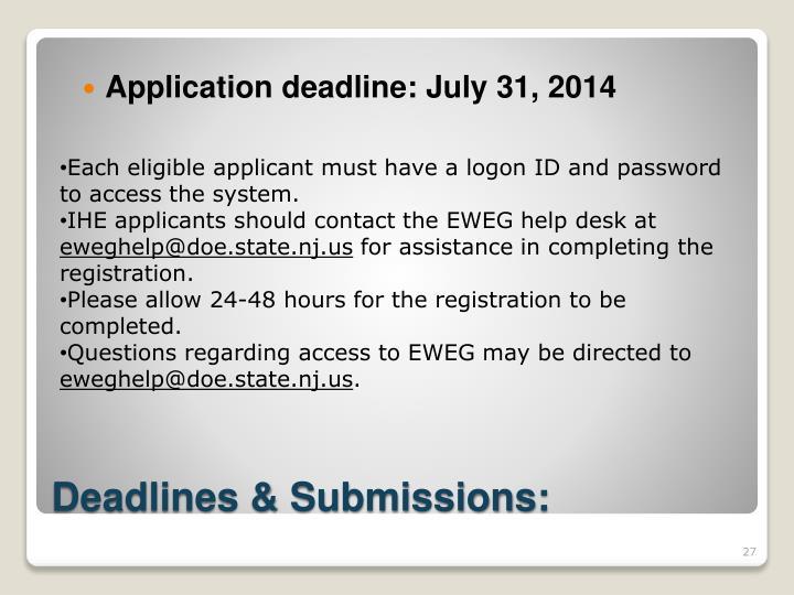 Application deadline: July 31, 2014