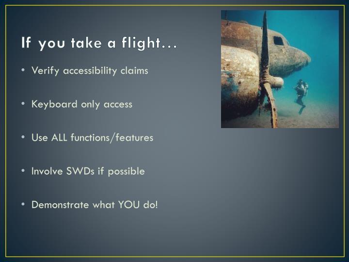 If you take a flight…