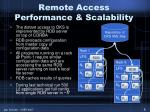 remote access performance scalability