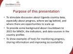 purpose of this presentation