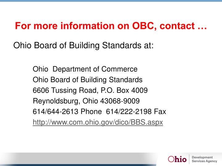 For more information on OBC, contact …