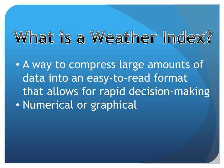 What is a Weather Index?