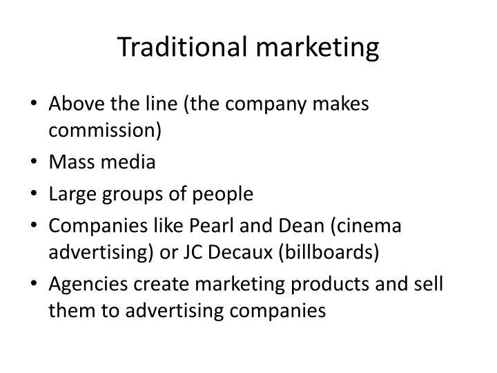 Traditional marketing
