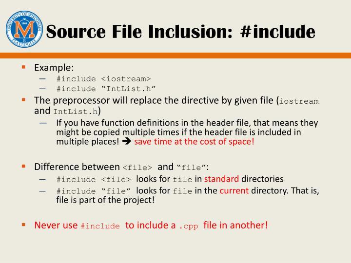 Source File Inclusion: #include