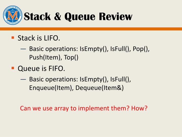 Stack & Queue Review