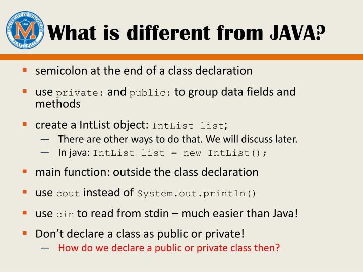 What is different from JAVA?