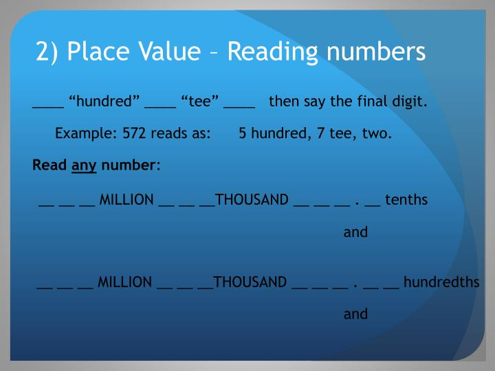 2) Place Value – Reading numbers