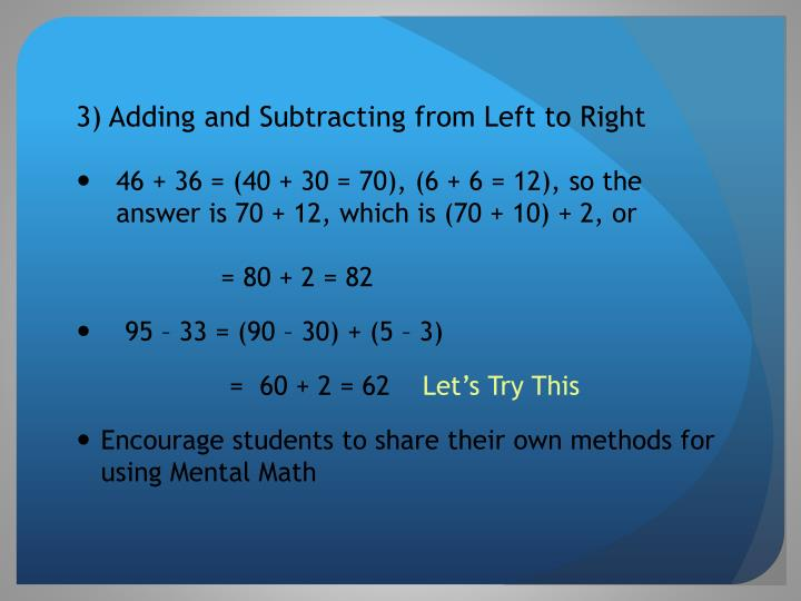 3) Adding and Subtracting from Left to Right