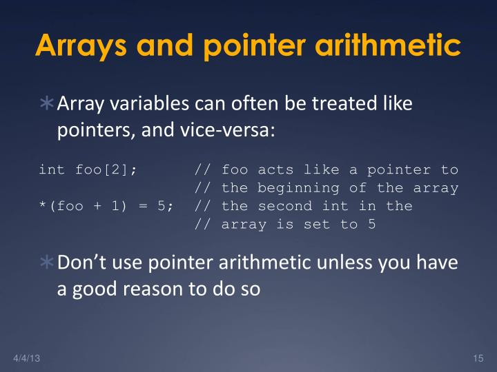 Arrays and pointer arithmetic