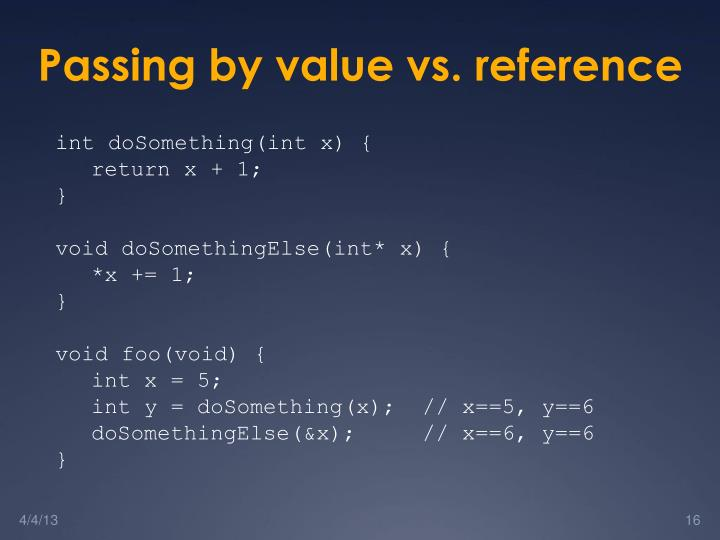 Passing by value vs. reference