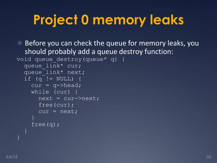 Project 0 memory leaks