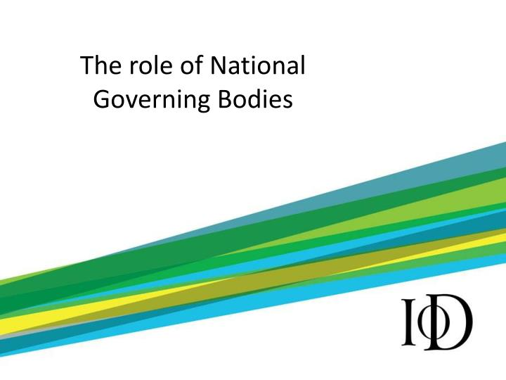 The role of national governing bodies