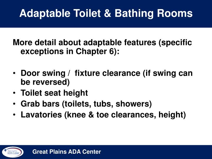 Adaptable Toilet & Bathing Rooms