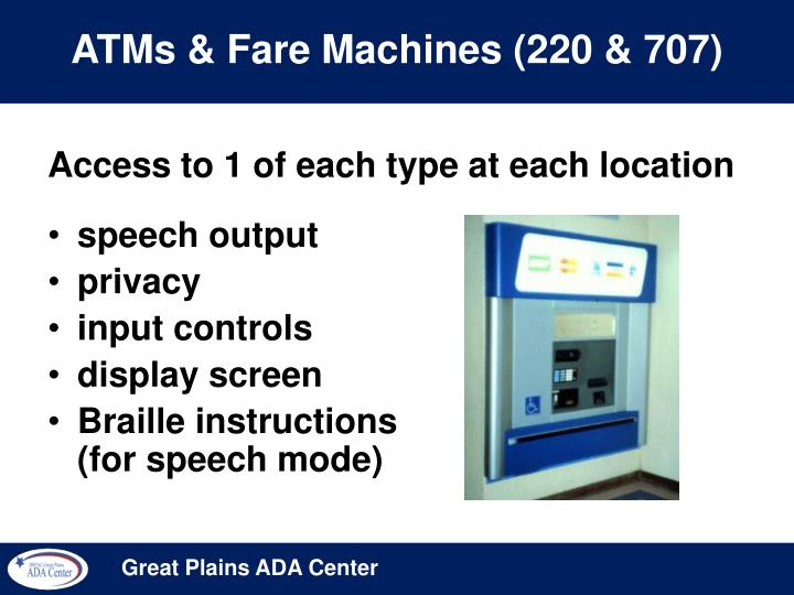 ATMs & Fare Machines (220 & 707)